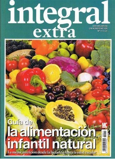 Guía de la alimentación infantil natural: revista Integral extra