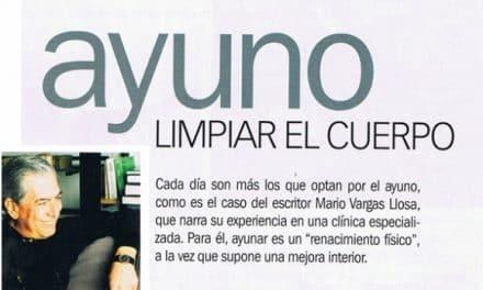 AYUNO: limpiar el cuerpo. La experiencia del escritor Vargas Llosa