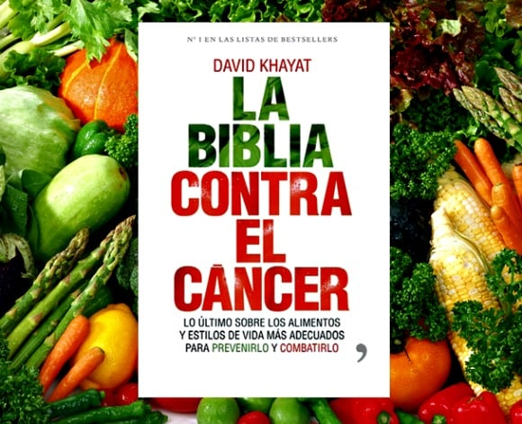 La Biblia contra el cáncer: la comida es la clave