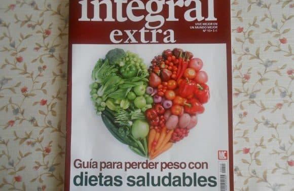 Guía para perder peso con dietas saludables: revista Integral extra nº 15