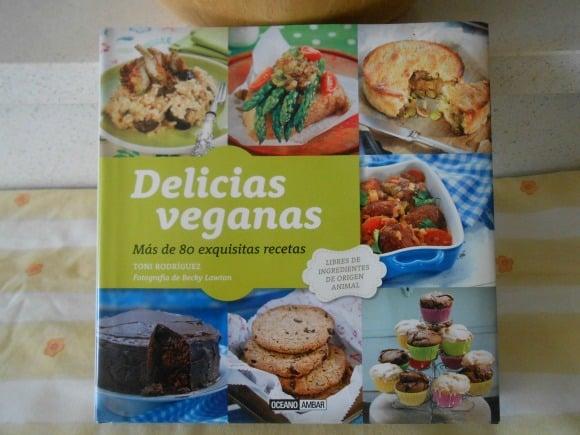 DELICIAS VEGANAS: me encanta este libro y sus 80 recetas