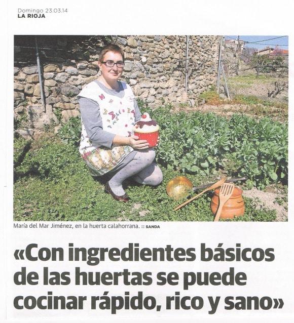 «Con ingredientes básicos de la huerta se puede cocinar rápido, rico y sano». Me entrevistan en el periódico La Rioja