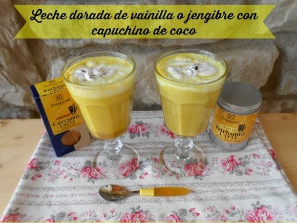 Receta de leche dorada a la vainilla o jengibre con «capuchino» de coco