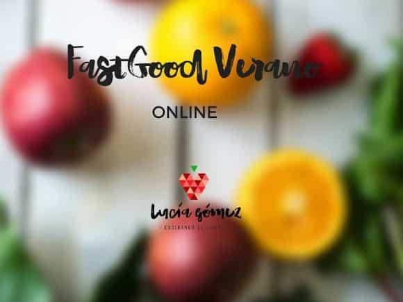 «La cómida rápida también puede ser muy saludable»: entrevista a Lucía Gómez y descuento en su «FastGood Verano online»