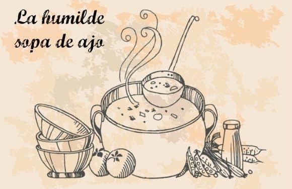 La humilde sopa de ajo: poesía