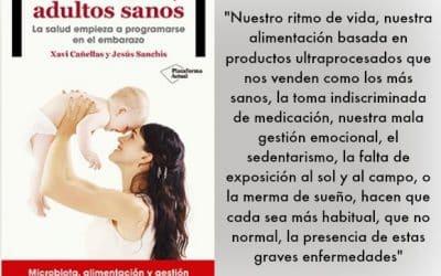 NIÑOS SANOS, ADULTOS SANOS: «30 años de consejos oficiales sobre nutrición nos han hecho más enfermos y obesos»