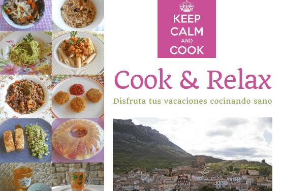 COOK & RELAX 2019: disfruta tus vacaciones cocinando sano