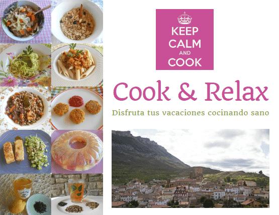 COOK & RELAX 2018: disfruta tus vacaciones cocinando sano