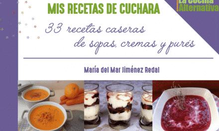 Mis recetas de cuchara: ebook gratuito con 33 recetas de sopas y cremas