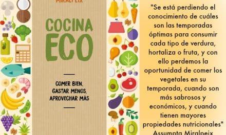 Cocina Eco: se puede comer de forma saludable y sabrosa sin gastar más de la cuenta