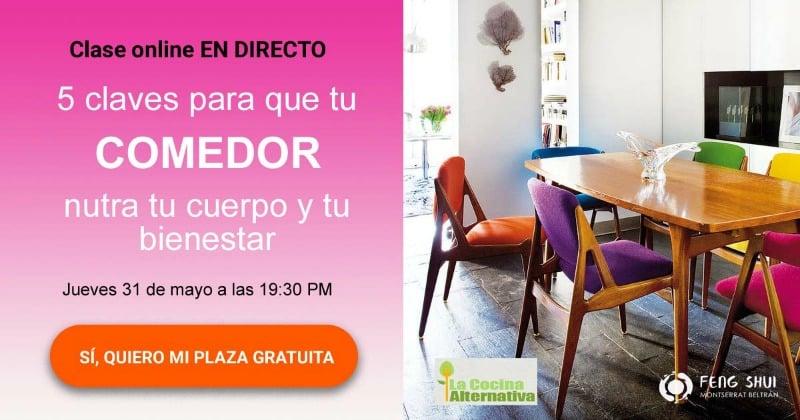 ¿Cómo es tu comedor? ¿Te aporta bienestar? CLASE GRATUITA de Montserrat Beltrán