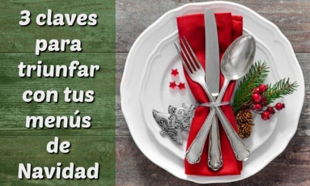 3 claves para triunfar con tus menús de Navidad: conferencia online