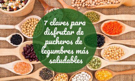 7 claves para disfrutar de pucheros de legumbres más saludables: webinar