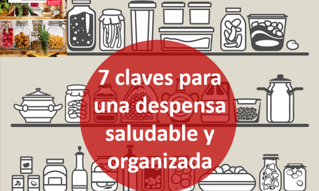 7 claves para una despensa saludable y organizada