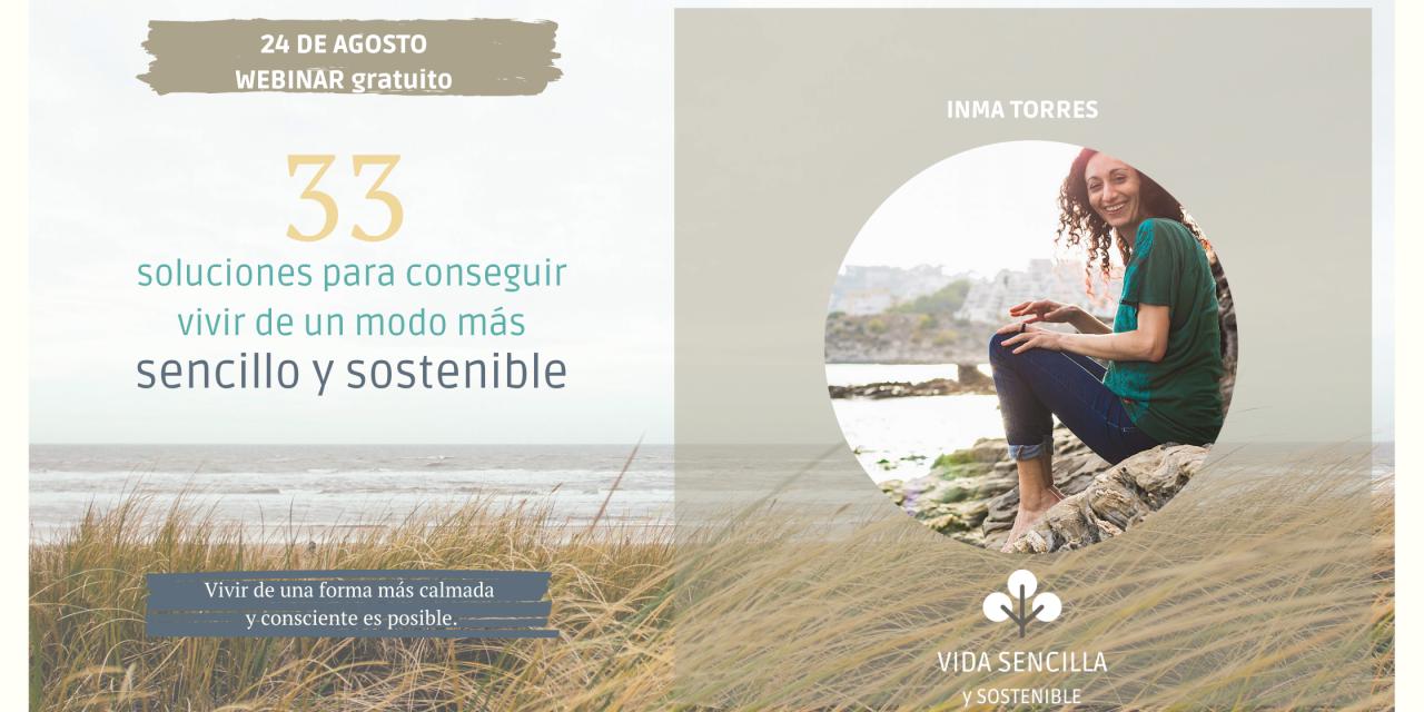 33 soluciones para una vida más sencilla y sostenible: WEBINAR GRATUITO