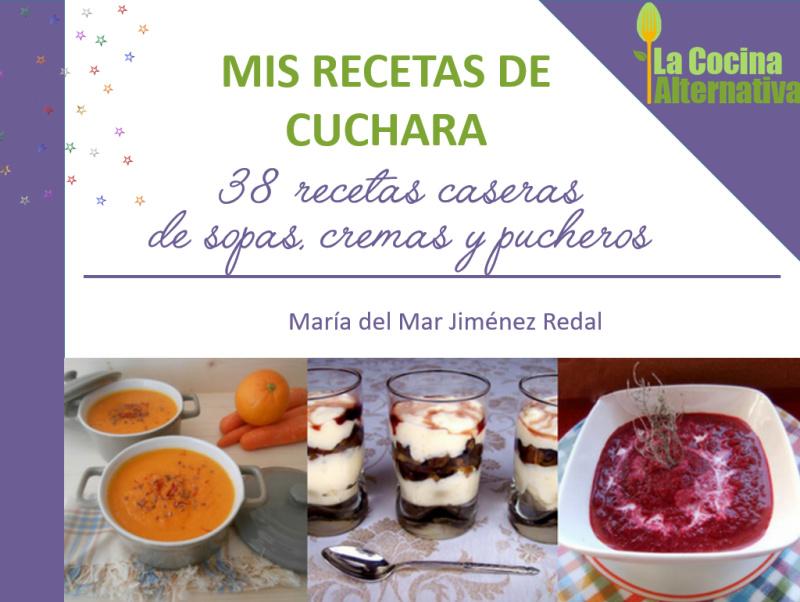 MIS RECETAS DE CUCHARA: ebook gratuito con 38 recetas de sopas, cremas y pucheros