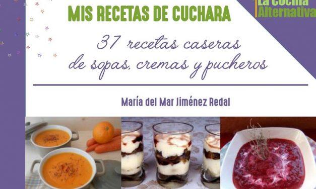 MIS RECETAS DE CUCHARA: ebook gratuito con 37 recetas de sopas, cremas y pucheros