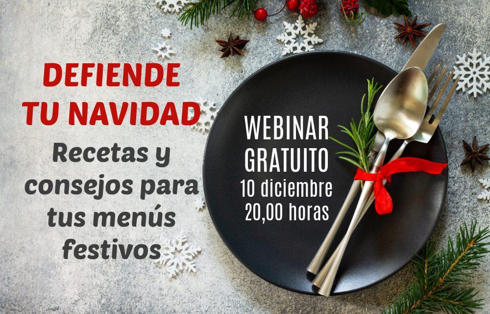 DEFIENDE TU NAVIDAD: webinar gratuito sobre menús caseros y festivos