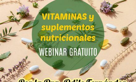 WEBINAR: ¿Son necesarios los suplementos nutricionales? ¿Cuáles?