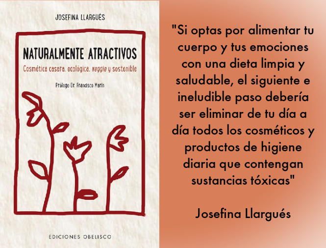 NATURALMENTE ATRACTIVOS: vídeo-entrevista a Josefina Llargués sobre cosmética casera