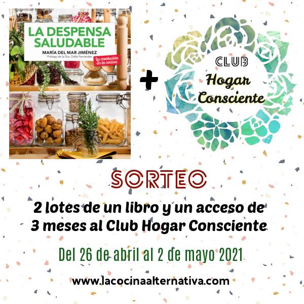 SORTEO de 2 lotes con mi libro y acceso al Club Hogar Consciente