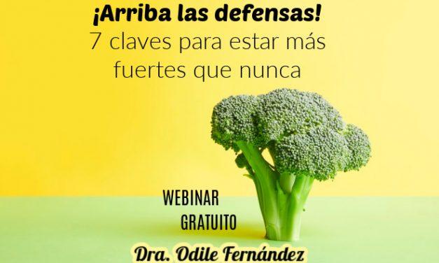 ¡Arriba tus defensas! Webinar con la Dra. Odile Fernández